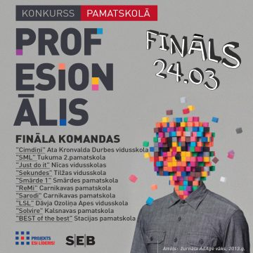"Ir noskaidroti konkursa ""Profesionālis"" finālisti"