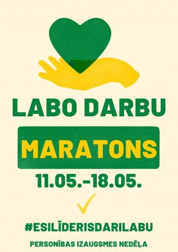 PERSONĪBAS NEDĒĻAS aktivitāte – LABO DARBU MARATONS