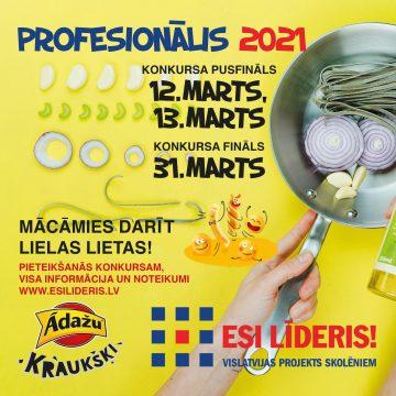 "Konkurss ""PROFESIONĀLIS 2021"""